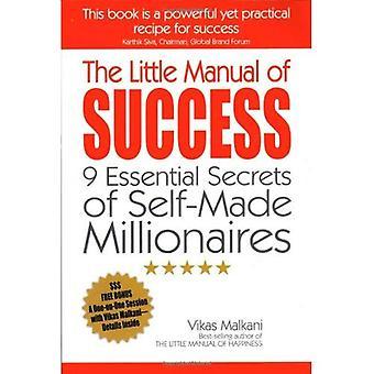 Den lilla handboken av framgång: 9 väsentliga hemligheter self-made Millionaires