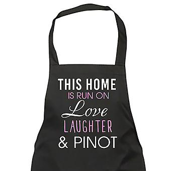 This Home Is Run On Love Laughter And Pinot Apron
