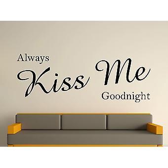 Always Kiss Me Goodnight Wall Art Sticker - Black