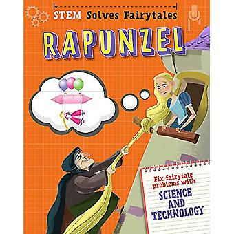 Rapunzel - Fix Fairytale Problems with Science and Technology by Jasmi