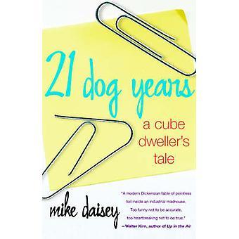 21 années de chien A Cube habitants conte par Daisey & Mike