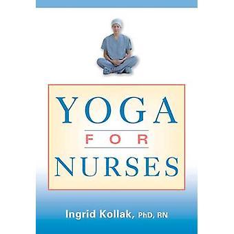 Yoga pour les infirmières de Kollak & Ingrid
