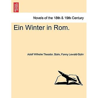 Ein Winter in ROM. di Stahr & Adolf Wilhelm Theodor.