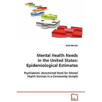 メシヤ & エリックによる米国の疫学的推定におけるメンタルヘルスのニーズ