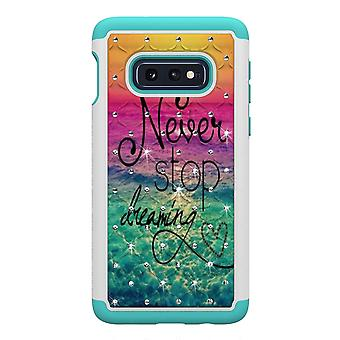 Samsung Galaxy S10e TPU-Skal Armor Extra Tåligt - Quote Never Stop Dreaming