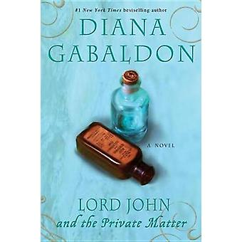 Lord John and the Private Matter by Diana Gabaldon - 9780385337489 Bo