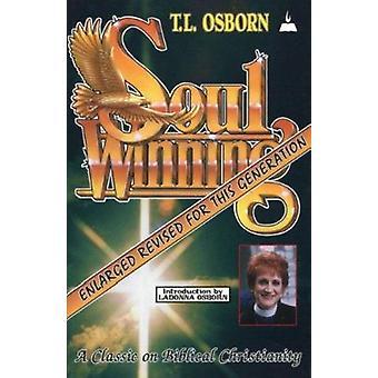 Soulwinning - A Classic on Biblical Christianity by T L Osborn - 97808