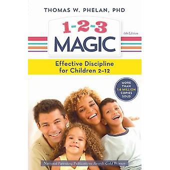 1-2-3 Magic - Effective Discipline for Children 2-12 (6th Revised edit