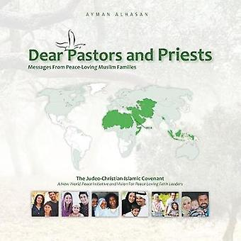 Dear Pastors and Priests - Messages from Peace-Loving Muslim Families -