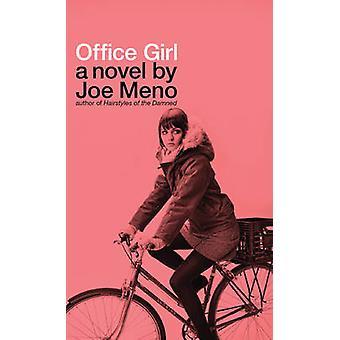 Office Girl by Joe Meno - 9781617750762 Book