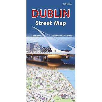 Dublin Street Map (20th Revised edition) by Ordnance Survey Ireland -