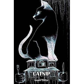 Catnip by James Ernest - 9781910067055 Book
