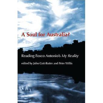 A Soul for Australia? - Reading Fosco Antionio's  - -My Reality - by John