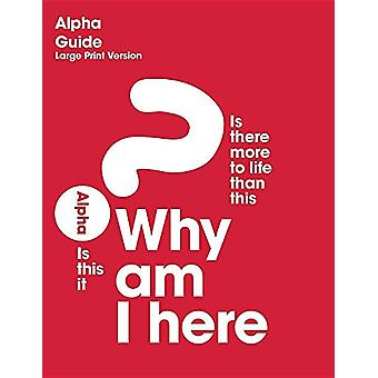 Alpha Guide - Large Print Version by Alpha - 9781938328848 Book