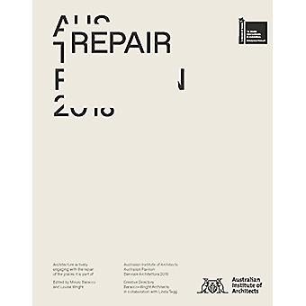Repair - Australian Pavilion - 16th International Architecture Exhibit