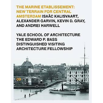 The Marine Etablissement - Edward P. Bass Distinguished Visiting Archi