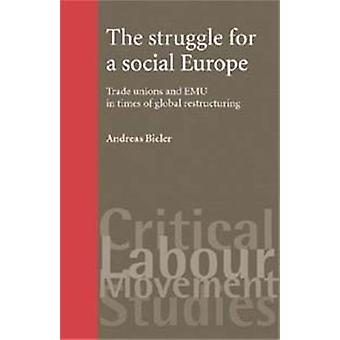 Andreas Biilerin taistelu sosiaalisen Euroopan puolesta