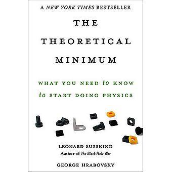 O mínimo teórico - o que você precisa saber para começar a fazer física