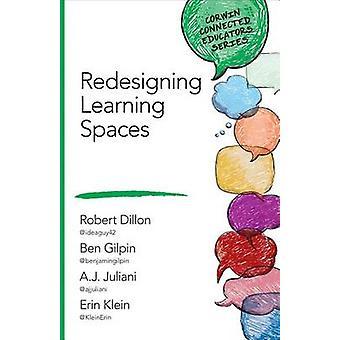 Uudistimme oppimisen tiloista Robert W. Dillon - Benjamin k. Gilpin