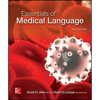 Essentials of Medical Language by David Allan