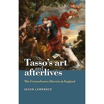 TassoS Art and Afterlives by Jason Lawrence