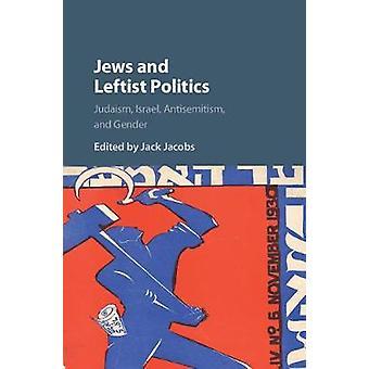 Judíos y política izquenta de Jack Jacobs