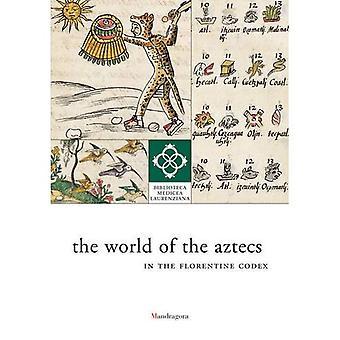 De wereld van de Azteken in de Florentijnse Codex: de bibliotheek tentoongesteld (Biblioteca Medicea Laurenziana)