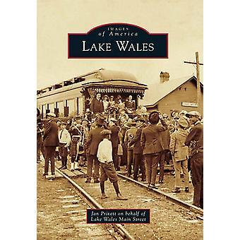 Lake Wales by Jan Privett - Lake Wales Main Street - 9780738586519 Bo