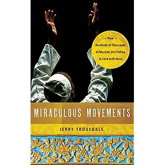 Ihmeellinen liikkeiden Jerry Trousdale