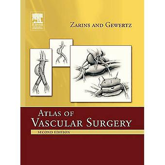 Atlas of Vascular Surgery  Paperback Edition by Zarins