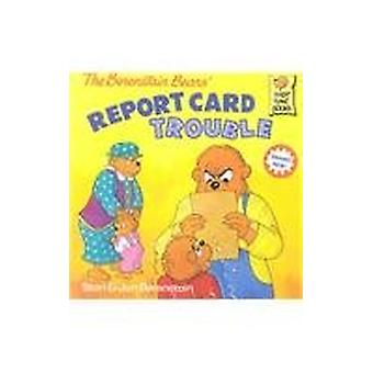 The Berenstain Bears Report Card Trouble by Stan Berenstain - 9780756