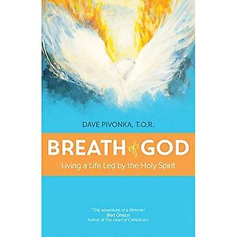 Breath of God: Living a Life Led by the Holy Spirit