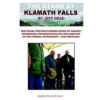 The Stand at Klamath Falls by Head & Jeff
