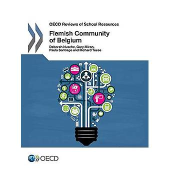 OECD Reviews of School Resources OECD Reviews of School Resources Flemish Community of Belgium 2015 by OECD