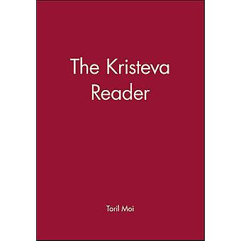 The Kristeva Reader by Edited by Toril Moi