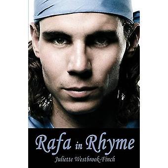 Rafa in Rhyme by WestbrookFinch & Juliette