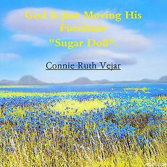 God is Just Moving His Furniture Sugar Doll by Vejar & Connie Ruth