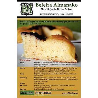 Beletra Almanako 11 Ba11  Literaturo En Esperanto by Camacho & Jorge