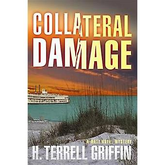 Collateral Damage by Griffin & H. Terrell