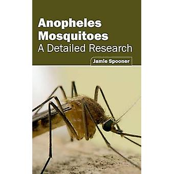 Anopheles Mosquitoes A Detailed Research by Spooner & Jamie