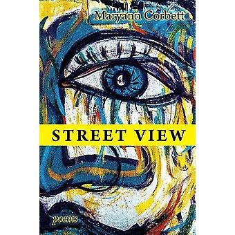Street View Poems by Corbett & Maryann
