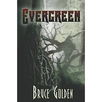 Evergreen by Golden & Bruce