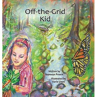 OfftheGrid Kid by Preece & Bronwyn