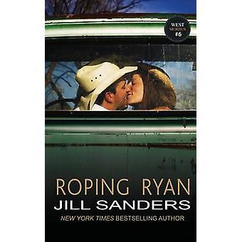 Roping Ryan by Sanders & Jill