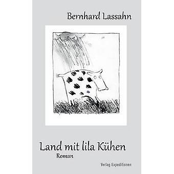 Land mit lila Khen by Lassahn & Bernhard