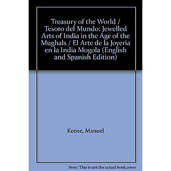 Treasury of the World  - Spanish Edition - Jewelled Arts of India in th