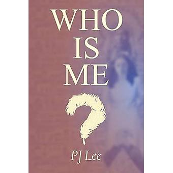 Who Is Me by Lee & Patricia Jane