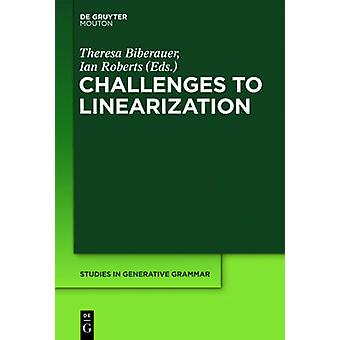 Challenges to Linearization by Roberts & Ian