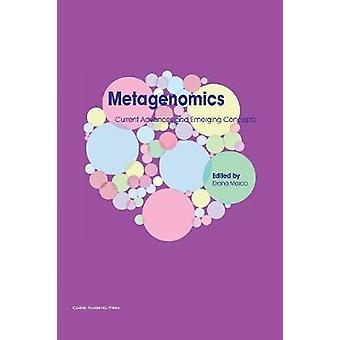 Metagenomics Current Advances and Emerging Concepts by Marco & Diana