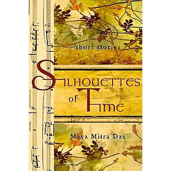 Silhouettes of Time by Mitra Das & Maya
